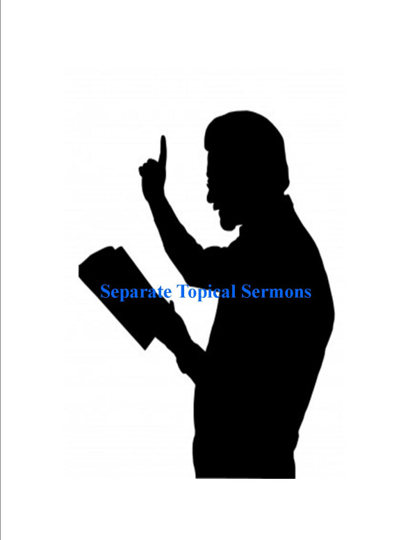 Series: Separate Topical Sermons