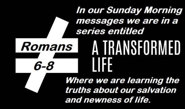 Series: A Transformed Life
